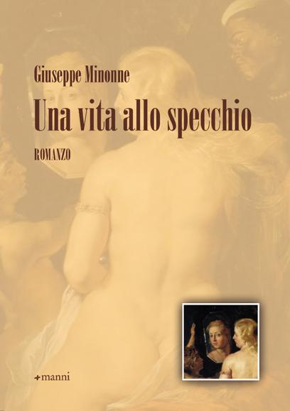 Una vita allo specchio l 39 ultimo libro di giuseppe minonne il gallo - L immagine allo specchio streaming ...